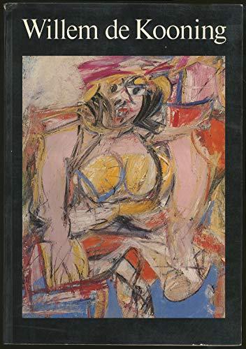 Willem de Kooning: Drawings, paintings, sculpture : New York, Berlin, Paris: Cummings, Paul