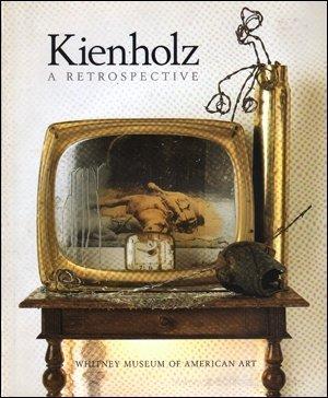 9780874270990: Kienholz: A Retrospective (an exhibition catalogue)