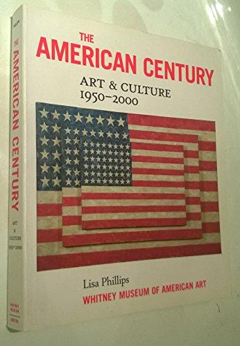 9780874271232: The American Century: Art & Culture, 1950-2000