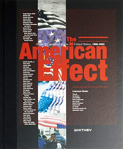The American effect :; global perspectives on the United States
