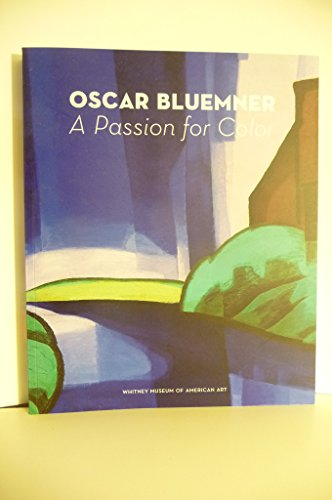 Oscar Bluemner : A Passion for Color: Barbara Haskell