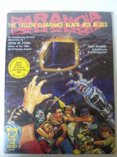 Yellow Clearance Black Box Blues (Paranoia RPG): John M. Ford
