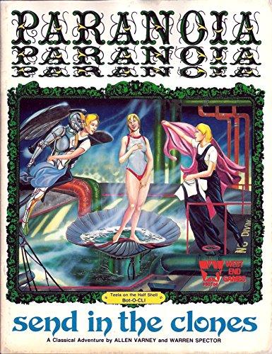 Send In The Clones (Paranoia RPG) (0874310334) by Allen Varney; Warren Spector
