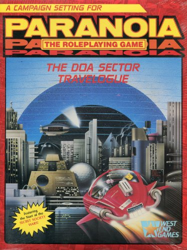 9780874310788: The DOA Sector Travelogue (Paranoia: The Roleplaying Game)