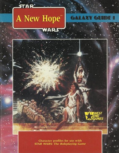 9780874311259: Galaxy Guide 1: A New Hope (Star Wars Roleplaying Game)
