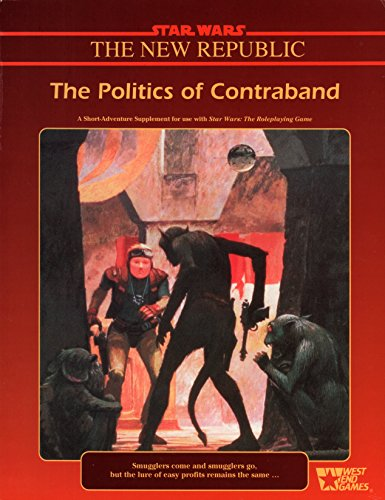 9780874311846: The Politics of Contraband (Star Wars RPG)