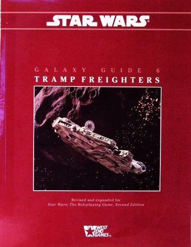 9780874312126: Tramp Freighters (Star Wars RPG, Galaxy Guide No. 6)