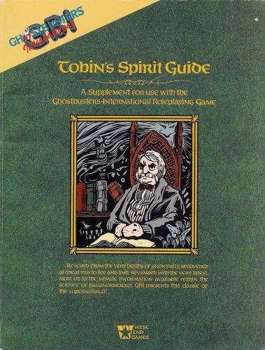 9780874312591: Title: Tobins Spirit Guide Ghostbusters International