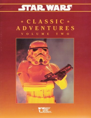 9780874312690: Star Wars Classic Adventures Volume Two (Star Wars D6 RPG)