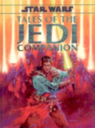 Tales of the Jedi Companion (Star Wars RPG): Strayton, George R.