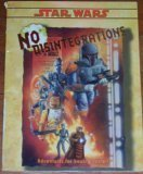 No Disintegrations: Adventures for Bounty Hunters (Star: unknown