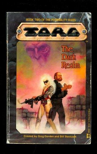 The Dark Realm (Torg, the Possibility Wars ; Bk. 2): Kaufman, Douglas