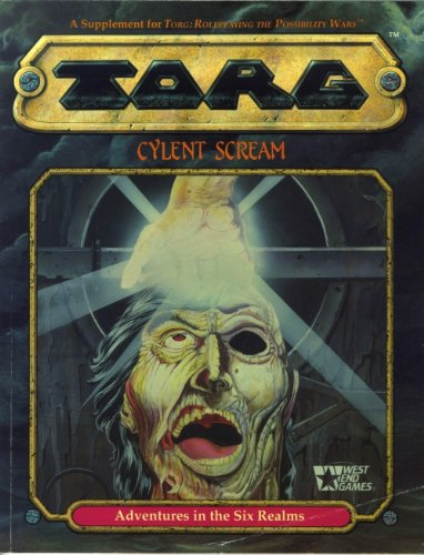 Torg: Cylent Scream - Adventures in the Six Realms (20566) (0874313279) by Paul Balsamo; Patrick Flanagan; Robin Jaskow