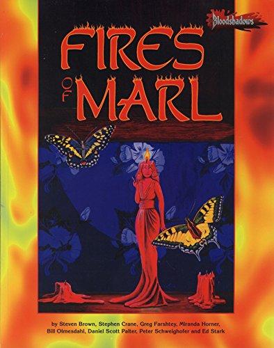 9780874313888: Fires of Marl (Bloodshadows RPG)