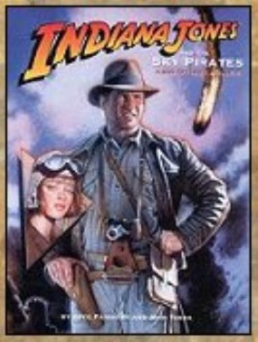 9780874314373: Indiana Jones and the Sky Pirates and Other Tales (D6/Masterbook Game)
