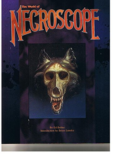The World of Necroscope (A MasterBook Roleplaying Game): Ed Bolme (Author), Brian Lumley (...