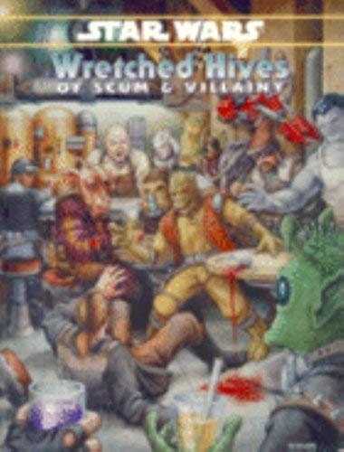 9780874315004: Wretched Hives of Scum and Villainy (Star Wars RPG)