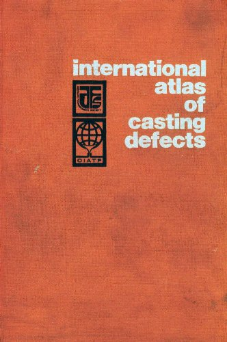 9780874330533: International Atlas of Casting Defects