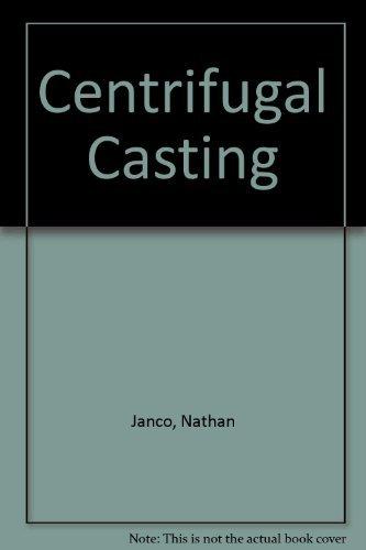9780874331103: Centrifugal Casting