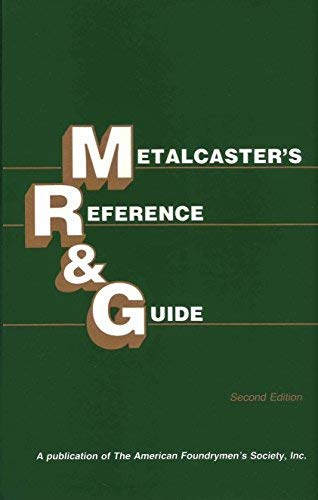 Metalcaster's Reference and Guide