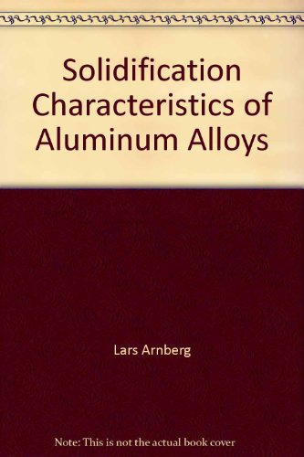 9780874331301: Solidification Characteristics of Aluminum Alloys Volume 3: Dendrite Coherency