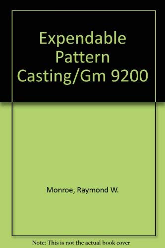 9780874331509: Expendable Pattern Casting/Gm 9200