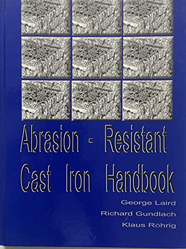 9780874332247: Abrasion-resistant Cast Iron Handbook