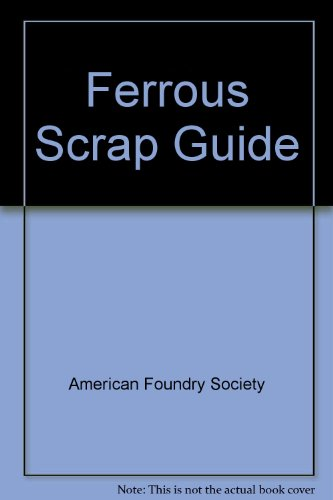 9780874332582: Ferrous Scrap Guide [Spiralbindung] by American Foundry Society