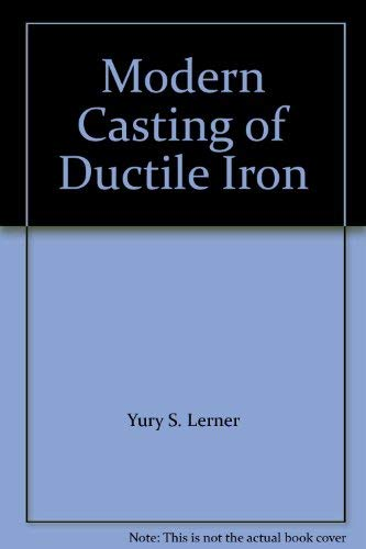 9780874332964: Modern Casting of Ductile Iron