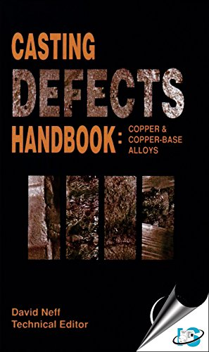 9780874333657: Casting Defects Handbook: Copper & Copper-Base Alloys