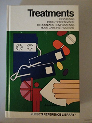 9780874341249: Treatments (Nurse's Reference Library)