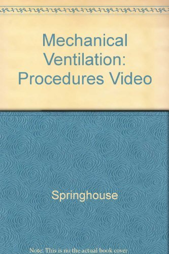 9780874343731: Mechanical Ventilation (Procedures Video Series)