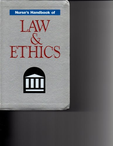 9780874343939: Nurse's Handbook of Law and Ethics
