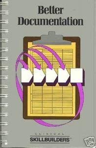 9780874344097: Better Documentation (Clinical Skillbuilders)