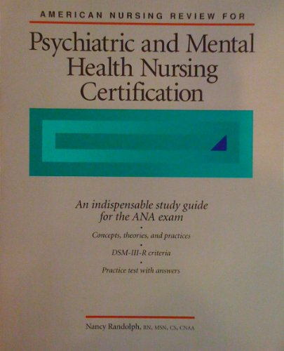 American Nursing Review for Psychiatric and Mental: Nancy Randolph