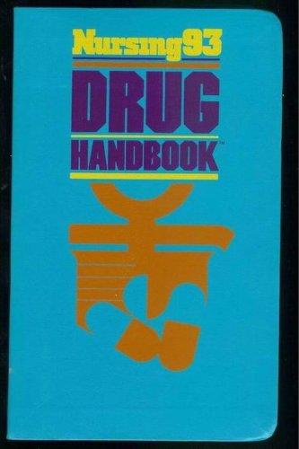 9780874345285: Nursing 93 Drug Handbook, 1993