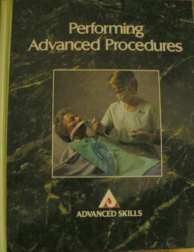 9780874345544: Performing Advanced Procedures (Advanced Skills)