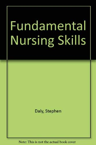 Fundamental Nursing Skills: Edith McMahon; Stephen