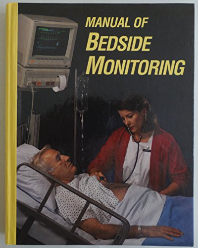 Manual of Bedside Monitoring: Judith A. Lewis;