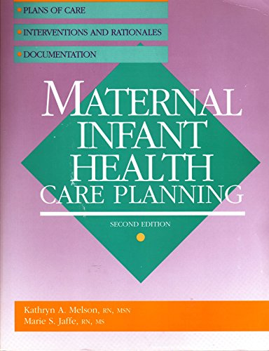 9780874347395: Maternal-Infant Health Care Planning