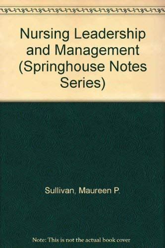 9780874347418: Nursing Leadership and Management (Springhouse Notes)