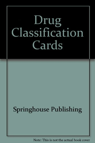 9780874347838: Drug Classification Cards : Organized by Theraputic and Pharmacologic Classes