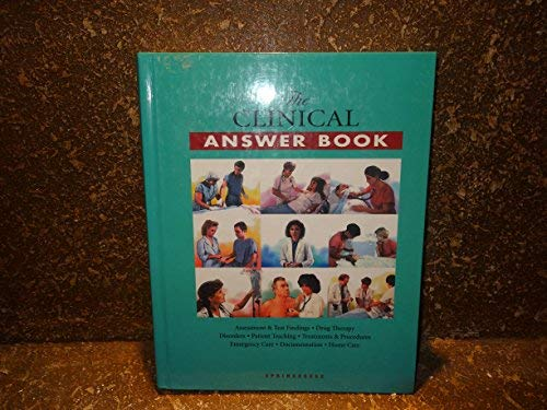 The Clinical Answer Book: Springhouse Publishing