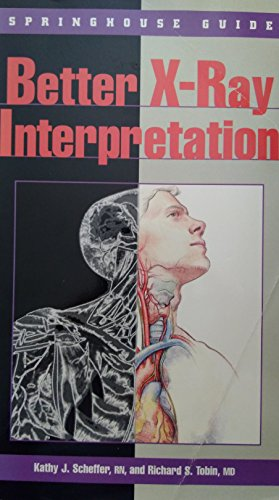 Better X-Ray Interpretation: Kathy J. Scheffer,