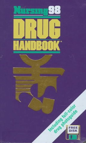 9780874348910: Nursing 98 Drug Handbook (Book and Disk)
