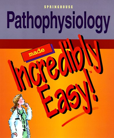 9780874349351: Pathophysiology Made Incredibly Easy!