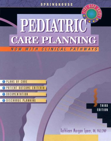 9780874349436: Pediatric Care Planning (Springhouse Care Planning Series)