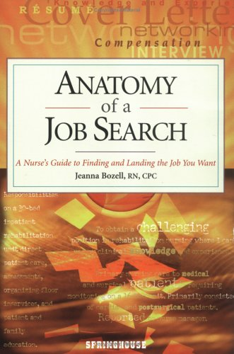9780874349504: Anatomy of a Job Search: A Nurse's Guide to Finding and Landing the Job You Want