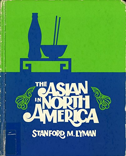 9780874362541: The Asian in North America