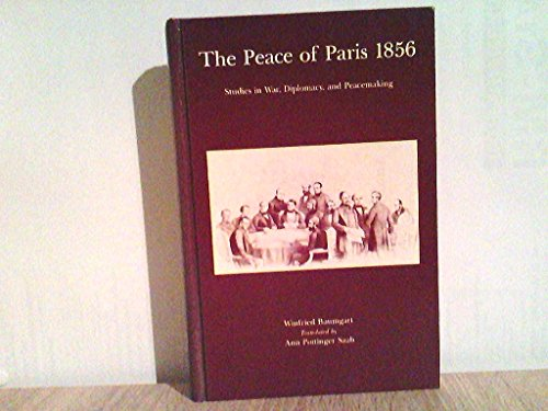 9780874363098: The Peace of Paris, 1856: Studies in War, Diplomacy and Peacemaking